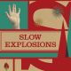 Nuevo de Imaginary Authors: Slow Explosions